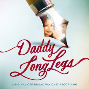 Daddy Long Legs Original Off-Broadway Cast Recording