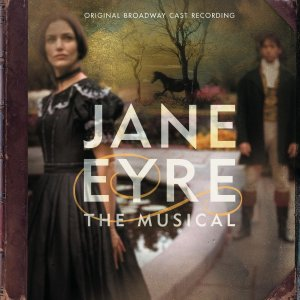 Jane Eyre Original Broadway Cast Recording